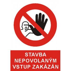 Stavba nepovolaným vstup zakázán