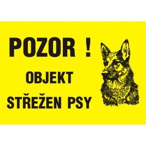 Pozor!Objekt střežen psy
