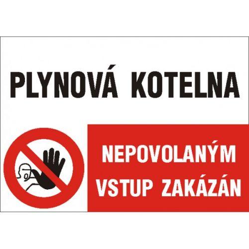 Plynová kotelna/Nepovolaným vstup zakázán