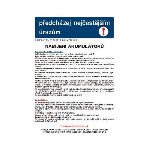Pravidla bezpečné práce při nabíjení akumulátorů