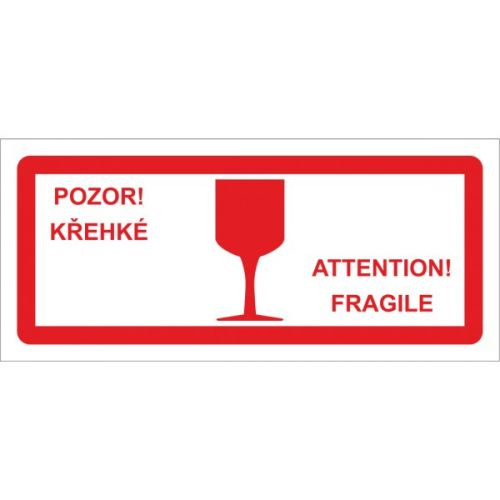 POZOR! KŘEHKÝ! ATTENTION! FRAGILE